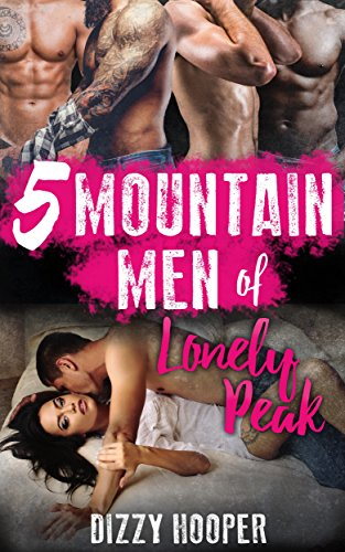 Reverse Gang (5 Mountain Men Of Lonely Peak: A Reverse Harem Romance)