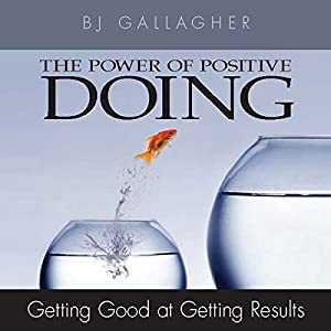 The Power of Positive Doing Audiobook