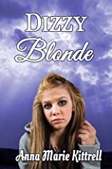 Dizzy Blonde by Anna Marie Kittrell (2014-05-14) Paperback