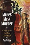 Moses, Me and Murder, Ann Walsh, 0888650590