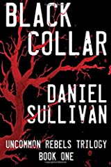 Black Collar: Book 1 of the Uncommon Rebels Trilogy Paperback