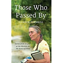 Those Who Passed By