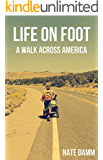 Life On Foot: A Walk Across America