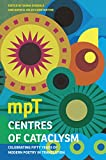 img - for Centres of Cataclysm: Celebrating Fifty Years of Modern Poetry in Translation book / textbook / text book