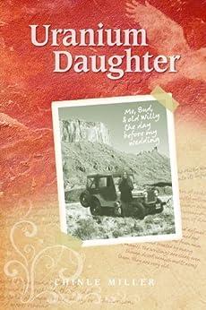 Uranium Daughter Chinle Miller ebook product image