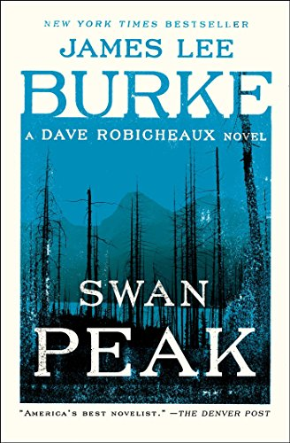 Treasure Bear - Swan Peak: A Dave Robicheaux Novel