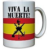 Legión Española Viva La Muerte Legion Calavera España cráneo Logo Escudo Fremde Legion España Bandera de