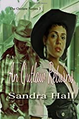 An Outlaw Returns (The Outlaw Series) Paperback