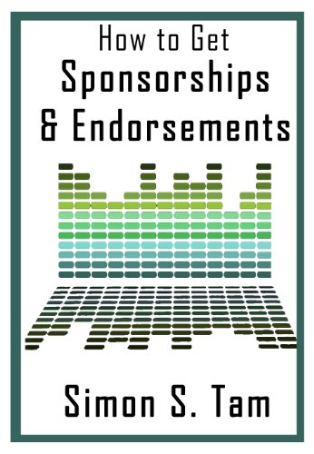 Amazon how to get sponsorships and endorsements ebook simon how to get sponsorships and endorsements by tam simon fandeluxe Image collections