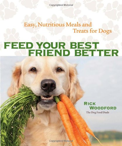 Healthy Cat Book - Feed Your Best Friend Better: Easy, Nutritious Meals and Treats for Dogs