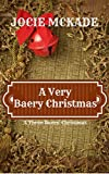A Very Baery Christmas (The Three Baers)