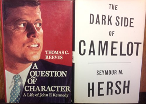 2 Books! 1) A Question of Character: A Life of John F. Kennedy 2) Dark Side of Camelot