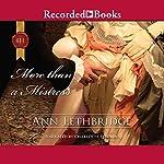 More than a Mistress   Ann Lethbridge