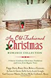img - for Old-Fashioned Christmas Romance Collection: 9 Stories Celebrate Christmas Traditions and Love from Bygone Years book / textbook / text book