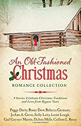 Old-Fashioned Christmas Romance Collection:  9 Stories Celebrate Christmas Traditions and Love from Bygone Years
