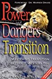The Powers and Dangers of Transition, Francis Myles, 1604775572