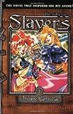 Slayers Text, Vol. 1: The Ruby Eye