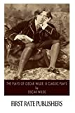 The Plays of Oscar Wilde: 8 Classic Plays