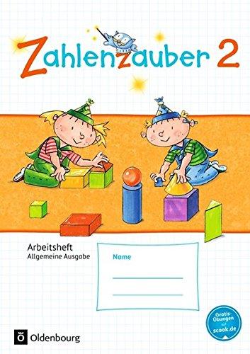 Zahlenzauber - Allgemeine Ausgabe - Neubearbeitung 2016: 2. Schuljahr - Arbeitsheft: Mit Lösungsheft