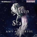 Darken the Stars: The Kricket Series, Book 3 | Amy A. Bartol