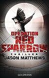 Operation Red Sparrow: Thriller by Jason Matthews (2015-01-19)