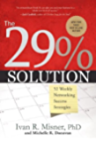 The 29% Solution:  52 Weekly Networking Success Stories