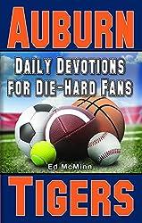 Daily Devotions for Die-Hard Fans Auburn Tigers