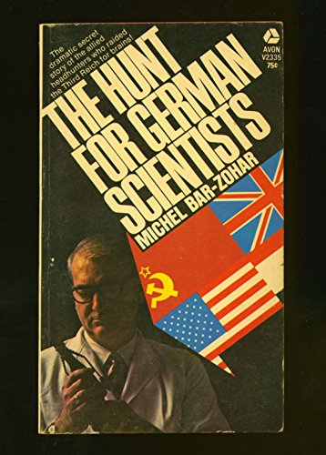 The Hunt for German Scientists -  AVON BOOKS First Edition edition