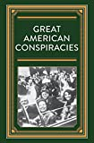 img - for Great American Conspiracies book / textbook / text book