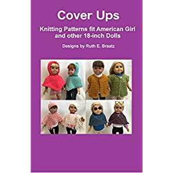Cover Ups: Knitting Patterns fit American Girl and other 18-Inch Dolls