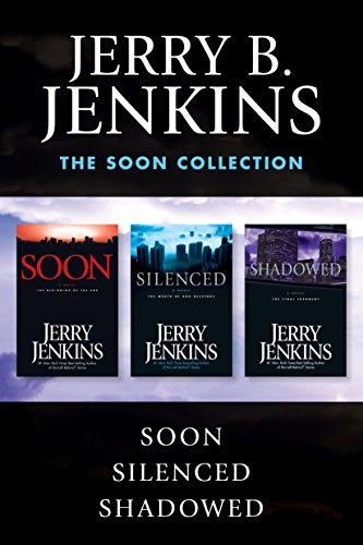 The Soon Collection: Soon / Silenced / Shadowed: The Beginning of the End (Underground Zealot)