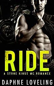 RIDE (A Stone Kings Motorcycle Club Romance)