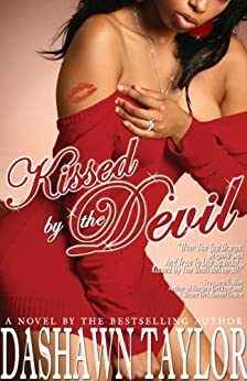 KISSED BY THE DEVIL by [Dashawn Taylor]