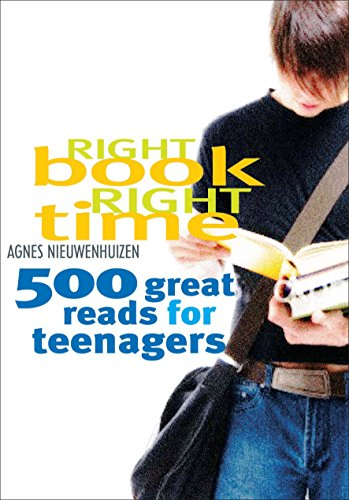 Right Book, Right Time: 500 Great Reads for Teenagers by Allen & Unwin