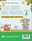 The One Big Book - Grade 6: For English, Math and