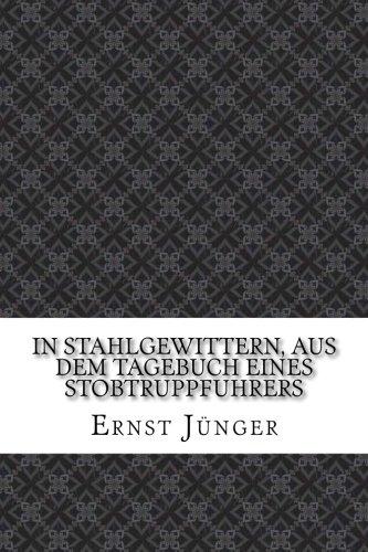In Stahlgewittern, aus dem Tagebuch eines Stobtruppfuhrers  [Junger, Ernst] (Tapa Blanda)