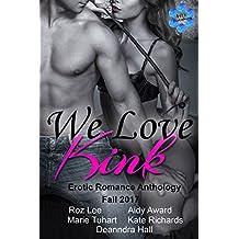 We Love Kink - Erotic Romance Anthology - Fall 2017