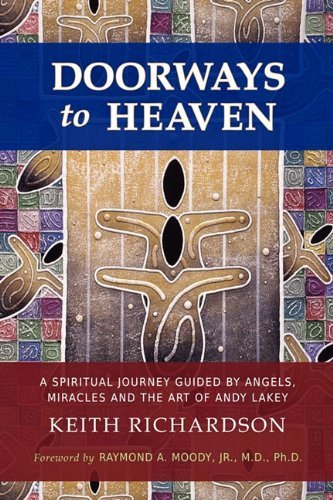 Download Doorways to Heaven: A Spiritual Journey Guided by Angels, Miracles and the Art of Andy Lakey pdf