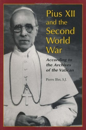 Books : Pius XII and the Second World War: According to the Archives of the Vatican