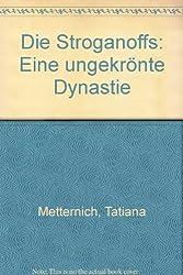 Die Stroganoffs: Eine ungekronte Dynastie (German Edition)