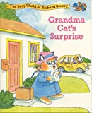 Grandma Cat's Surprise (The Busy World of Richard Scarry)