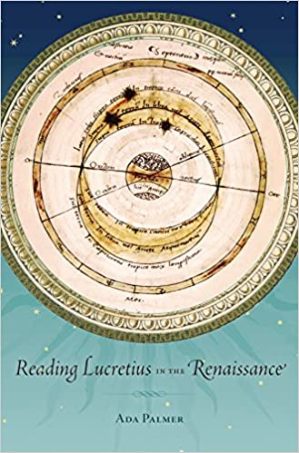 Read online Reading Lucretius in the Renaissance (I Tatti studies in Italian Renaissance history) PDF, azw (Kindle), ePub, doc, mobi