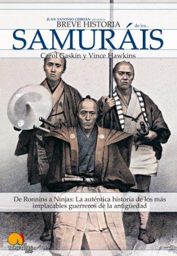 Breve historia de los samuráis (Spanish Edition)