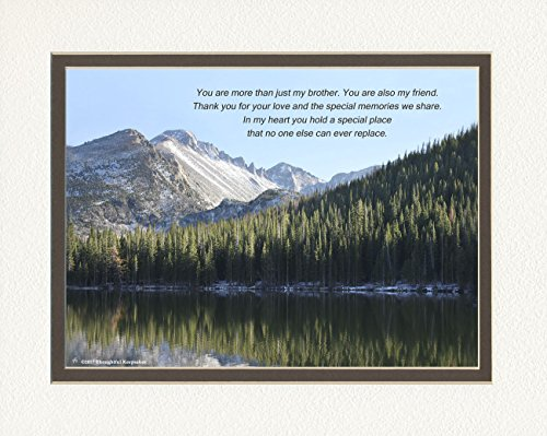 Brother Gift with You are more than just my Brother. You are also my Friend. Poem, Snow Mt Lake Photo, 8x10 Double Matted for Brothers, Brother Gifts for Christmas, Birthday (Brother And Sister Best Friend Poems)