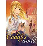 img - for [(Caddy's World )] [Author: Hilary McKay] [Mar-2012] book / textbook / text book