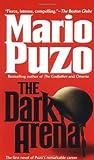 The Dark Arena, Mario Puzo, 0345441699
