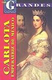 Los Grandes - Carlota Emperatriz, Los Grandes, 9706668063