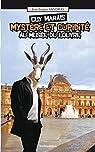 Guy Marais : Mystère et cupidité au Musée du Louvre