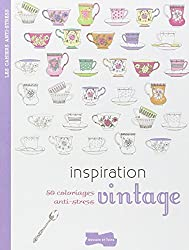 Inspiration vintage: 50 coloriages anti-stress