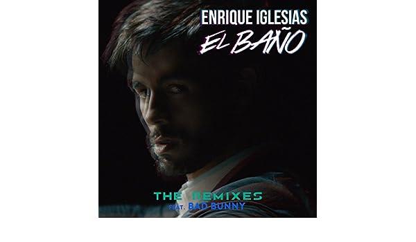 El Bao Mvienight Remix By Enrique Iglesias Feat Bad Bunny On
